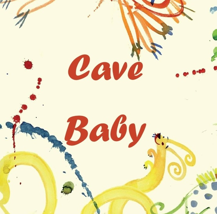 Cave Baby and Living the Stone Age