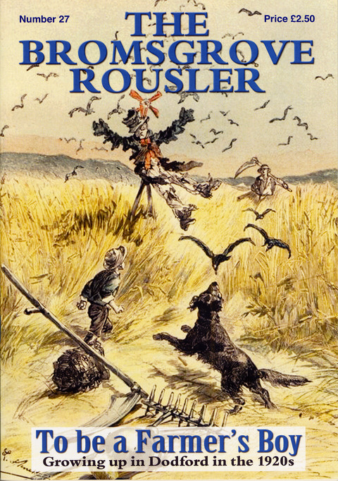 New edition: The latest edition of the popular history magazine The Bromsgrove Rousler has been published. Ref:s