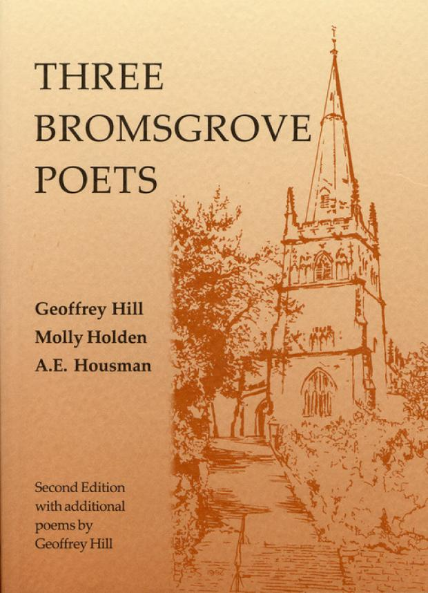 Celebration: The work of Geoffrey Hill, Molly Holden and Bromsgrove's most popular son AE Housman is celebrated in a new edition of the successful Three Bromsgrove Poets book. Ref:s